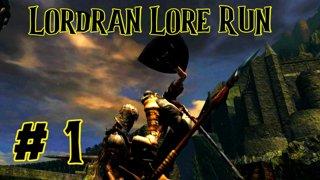 Dark Souls - Lordran Lore Run - 1
