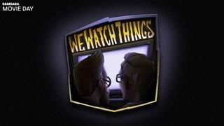 We Watch Things Samsara Movie