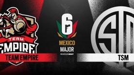 Team Empire vs. TSM // Six Major Mexico - group stage - day 2