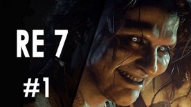 Resident Evil 7 Biohazard | First feel #1