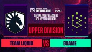 Dota2 - Brame vs. Team Liquid - Game 2 - DreamLeague S15 DPC WEU - Upper Division
