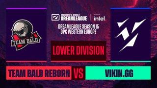 Dota2 - Vikin.gg vs. Team Bald Reborn - Game 2 - DreamLeague S15 DPC WEU - Lower Division