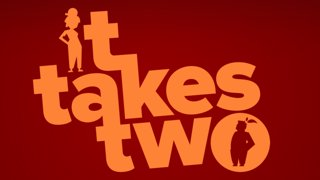 It Takes Two (complete) w/ Sixy