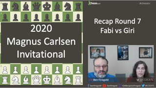 Fabi vs Giri: Magnus Carlsen Invitational - Round 7 Recap - May 1. 2020
