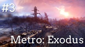⛱️ Po písčitých pláních se vydáváme do lesa na čerstvý vzduch 🌲 Metro Exodus #3