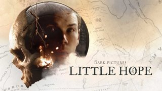 Dark Pictures Anthology: Little Hope w/ ISP