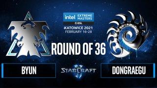 SC2 - ByuN vs. DongRaeGu - IEM Katowice 2021: Round of 36