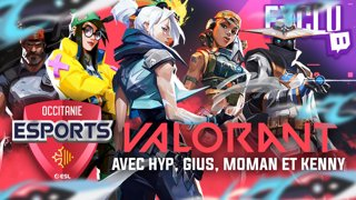 Valorant Cup de l'Occitanie Esports powered by @MandatoryGG - 1min délai