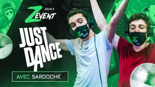 Le RYTHME, c'est pas notre truc ! (Just Dance avec Sardoche au #ZEVENT2020)