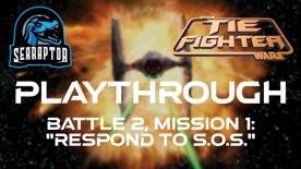 TIE Fighter - Battle 2, Mission 1 - Respond to S.O.S.