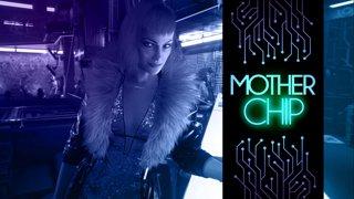 MotherChip #306 - Cyberpunk 2077 e Call of the Sea