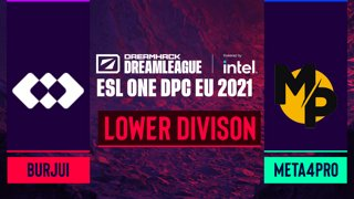 Dota2 - burjui vs. Meta4Pro - Game 1 - DreamLeague Season 14 DPC: EU - Lower Division