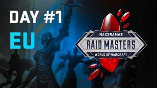 Raid Masters: Naxxramas Speedrun - Day 1 / EU