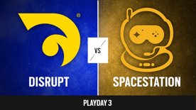 Disrupt vs. Spacestation   R6 NAL 2021 - Stage 2 - Playday 3
