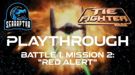 TIE Fighter - Battle 1, Mission 2 - Red Alert