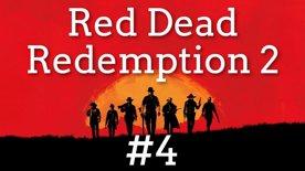 🍾 Stanou se z nás podomní prodavači? Nene radši dáme párty 🥳 Red Dead Redemption II #4