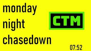 MONDAY NIGHT CHASEDOWN | w/pumpy and Kibi