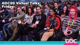 GDC20 Virtual Talks: Friday