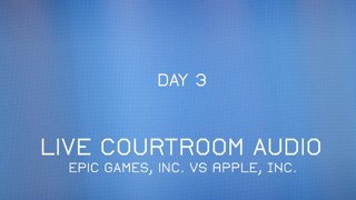 Epic Games Inc vs. Apple Trial (Live Audio Feed)