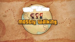 Mostly Walking - Twelve Minutes P4