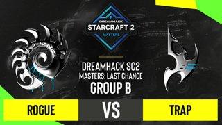 SC2 - Trap vs. Rogue - DH SC2 Masters 2020: Last Chance 2021 - Group B