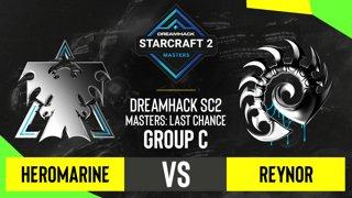 SC2 - HeRoMaRinE vs. Reynor - DH SC2 Masters 2020: Last Chance 2021 - Group C