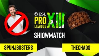 CS:GO - The Chads vs. Spunjbusters [Tuscan] Map 1 - ESL Pro League Season 13 - Showmatch
