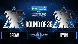 SC2 - Dream vs. ByuN - IEM Katowice 2021: Round of 36