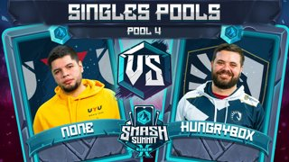 n0ne vs Hungrybox - Singles Pools: Pool 4 - Smash Summit 10 | Captain Falcon vs Puff