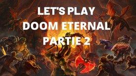 Let's play : Doom Eternal Partie 2 !
