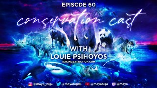 CONSERVATION CAST ep. 60 with Louie Psihoyos for the Oceanic Preservation Society