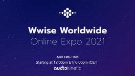 Highlight: Wwise Wworldwide Online Expo 2021 - Day 2