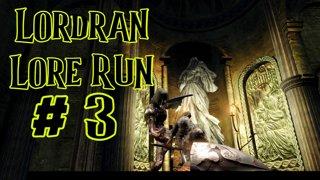Dark Souls - Lordran Lore Run - 3