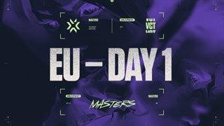 VCT Regional Masters EU - Day 1