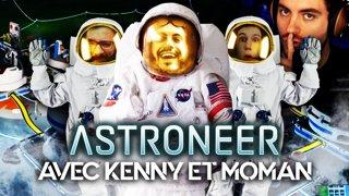 Astroneer avec Kenny et MoMaN peut-être