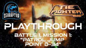 TIE Fighter - Battle 1, Mission 1 - Patrol Jump Point D-34