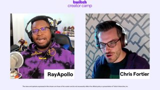 Creator Camp: Using Twitch Tools Safely with Chris Fortier and RayApollo