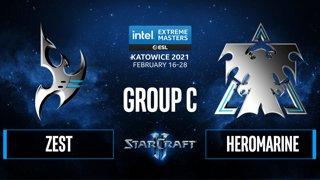 SC2 - Zest vs. HeRoMaRinE - IEM Katowice 2021 - Group C