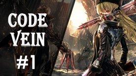 Code Vein | First Feel  #1