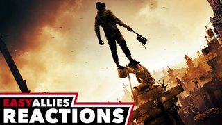 Dying Light 2 Showcase - Easy Allies Reactions