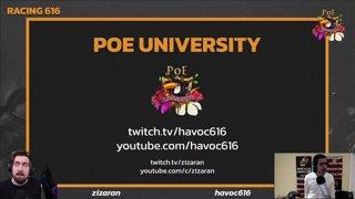 Zizaran - Path of Exile University - Havoc 616 racing 616 Q&A!
