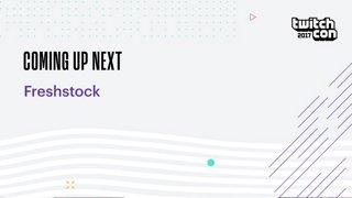 TwitchCon FreshStock w/ Goldglove