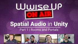 Highlight: Wwise Up On Air - Hands On Spatial Audio Wwise Adventure Game