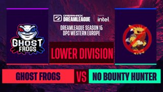Dota2 - No Bounty Hunter vs. Ghost frogs - Game 2 - DreamLeague S15 DPC WEU - Lower Division