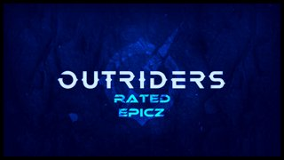 Variety   Outriders   Launch Stream [#Ad] • 01 Apr 2021