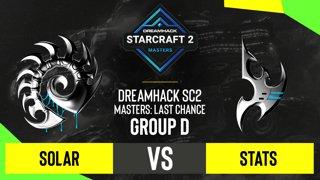 SC2 - Solar vs. Stats - DH SC2 Masters 2020: Last Chance 2021 - Group D