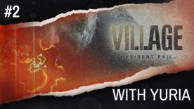 Resident Evil: Village with Yuria Part 2