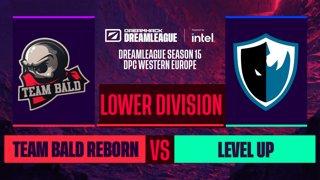 Dota2 - Team Bald Reborn vs. Level UP  - Game 1 - DreamLeague S15 DPC WEU - Lower Division
