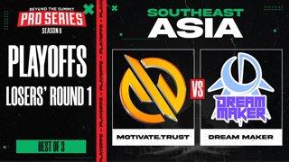 MG.Trust vs Dream Maker Game 1 - BTS Pro Series 8 SEA: Playoffs w/ Ares & Danog