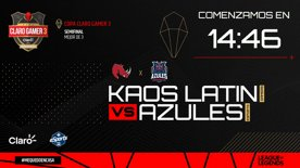 Destacado: Copa Claro Gamer  3 - Semifinal 2 - Kaos Latin Gamers vs Azules Esports (Bo3)